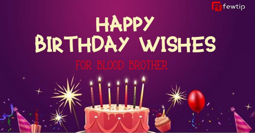 Birthday Wishes for Blood Brother