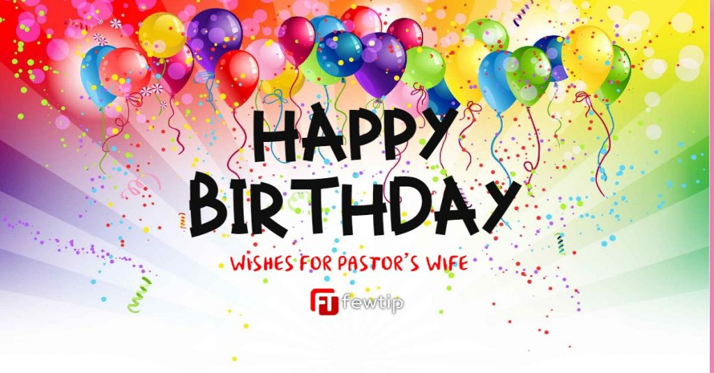 Lovely Birthday Wishes for Pastor's Wife