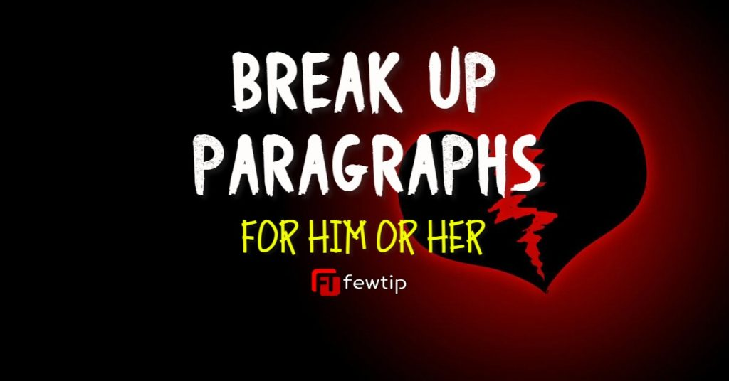 break up paragraphs for him or her