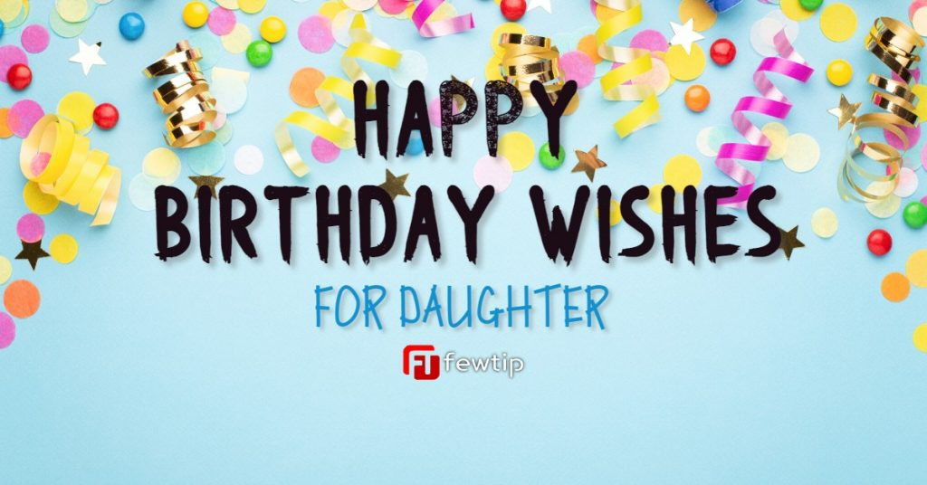 happy birthday wishes for daughter