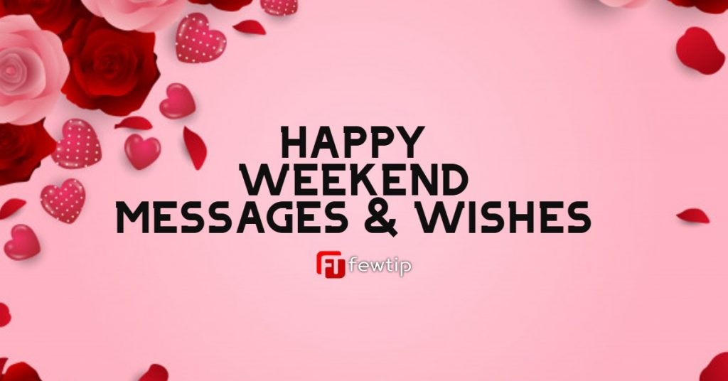 have a happy weekend messages