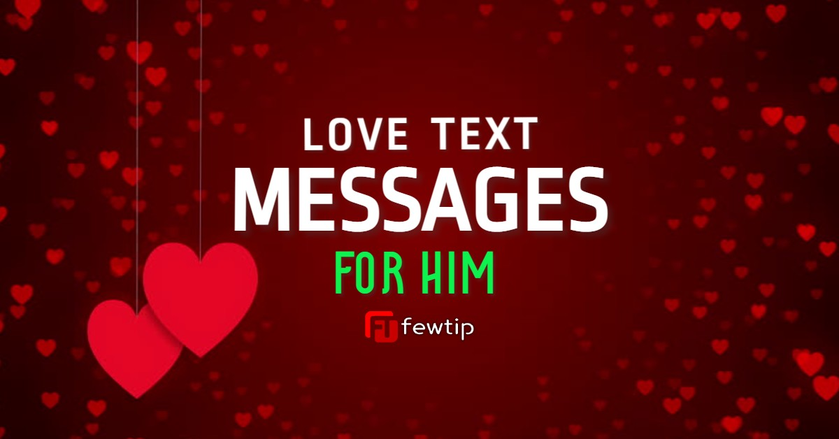 Simple love messages for him