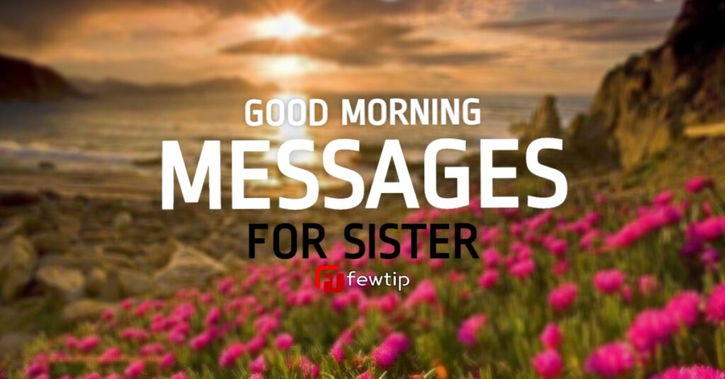 good morning messages for sister